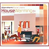 Comfort Zone presents House Warming 01