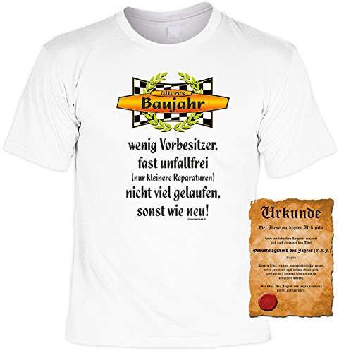 Witziges Geburtstags-Spaß-Shirt + gratis Fun-Urkunde: Baujahr wenig Vorbesitzer... Weiß