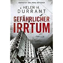 Gefährlicher Irrtum (German Edition)
