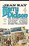 Harry Dickson - Intégrale, tome 4 : Le lit du diable - Le fantôme du juif errant - Le vampire aux yeux rouges - Les vengeurs du diable - La tête à deux sous  par Ray