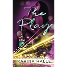 The Play by Karina Halle (2015-11-02)