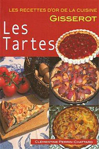 Les Tartes-RECETTES D'OR-Nlle Edition 2euros