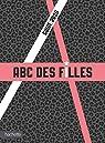 L'ABC des filles : Le guide  2020 par Kecir-Lepetit
