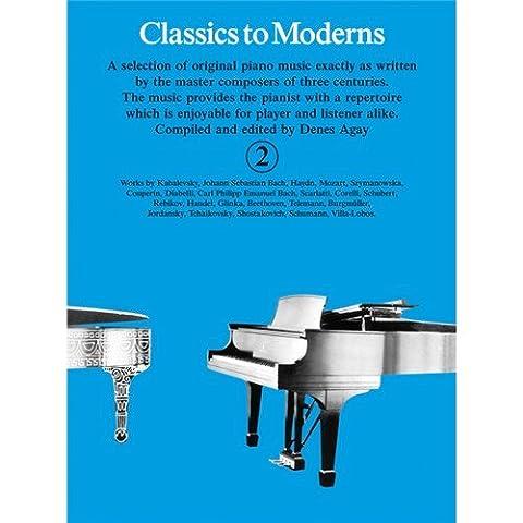 Classics To Moderns Book 2. Für Klavier
