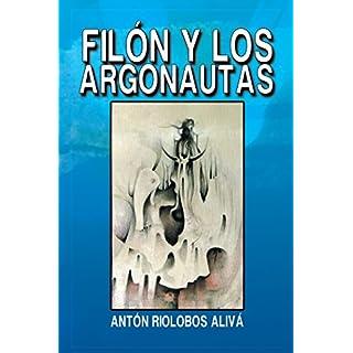 Filón Y  Los Argonautas (Spanish Edition)
