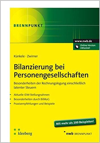 Bilanzierung bei Personengesellschaften: Besonderheiten der Rechnungslegung einschließlich latenter Steuern