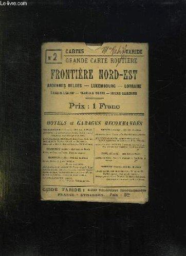 GRANDE CARTE ROUTIERE N° 2. FRONTIERE NORD EST . ARDENNES BLEGES, LUWEMBOURG, LORRAINE. ECHELLE 1/250000.