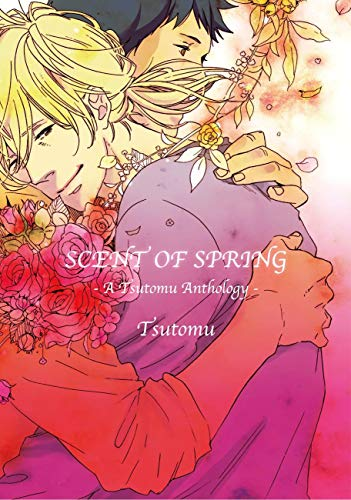 Scent Of Spring (Yaoi Manga) Vol. 1 (English Edition)
