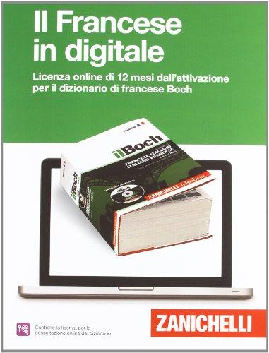 ll Boch. Dizionario francese-italiano, italiano-francese. Quinta edizione - abbonamento annuale consultazione online