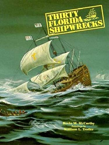 Thirty Florida Shipwrecks (English Edition) (Geschichte Winchester Va)