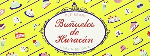 Buñuelos De Huracán (Ilustrados)