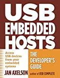 USB Embedded Hosts: The Developer's Guide