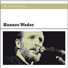 Die Liedermacher: Hannes Wader