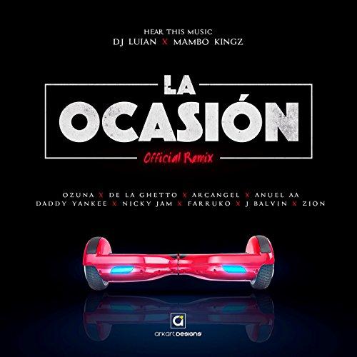 La Ocasión [Explicit] (Remix)