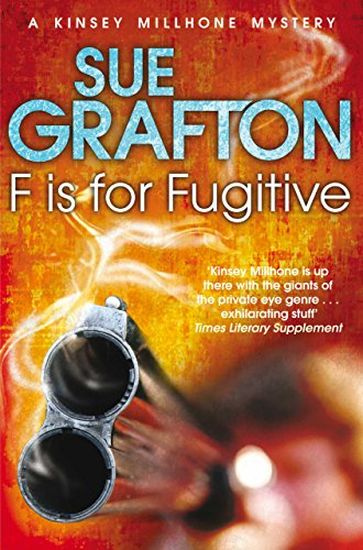 F is for Fugitive (Kinsey Millhone Alphabet series Book 6) (English Edition)