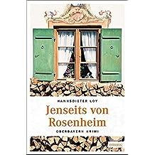 Jenseits von Rosenheim: Oberbayern Krimi