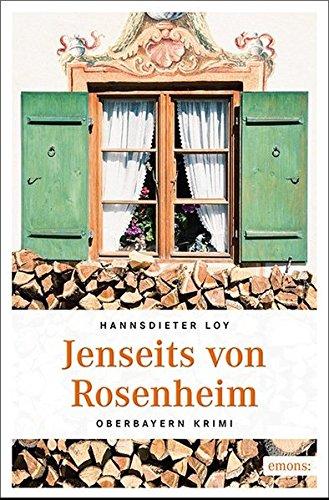 Buchseite und Rezensionen zu 'Jenseits von Rosenheim: Oberbayern Krimi' von Hannsdieter Loy