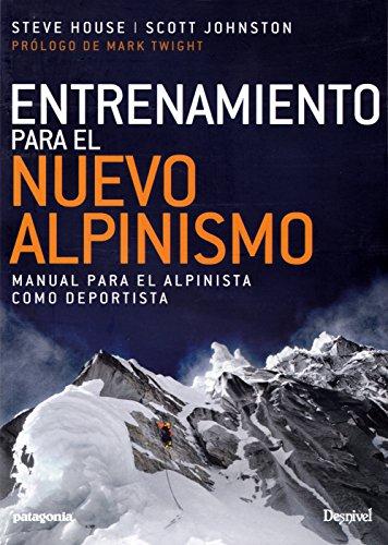 Entrenamiento para el nuevo alpinismo por Steve House