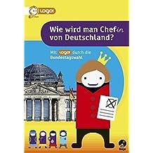 Wie wird man Chef(in) von Deutschland: Mit logo! durch die Bundestagswahl
