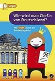Wie wird man Chef(in) von Deutschland: Mit logo! durch die Bundestagswahl - Verena Glanos