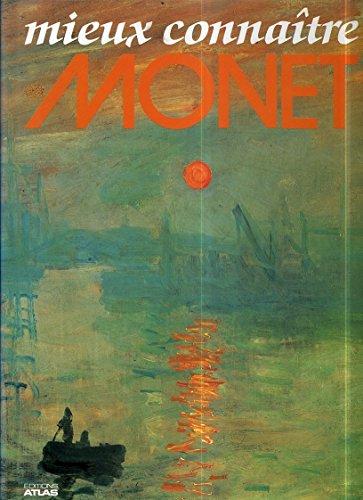 Mieux connaître Monet