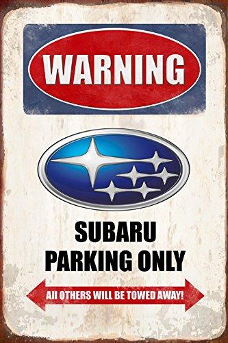 Warning Subaru parking only blechschild