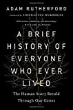 #3: A Brief History of Everyone Who Ever Lived: The Human Story Retold Through Our Genes
