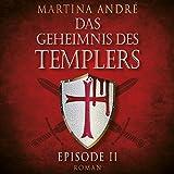 Im Namen Gottes (Das Geheimnis des Templers: Episode II) - Martina André