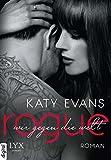 Rogue - Wir gegen die Welt von Katy Evans