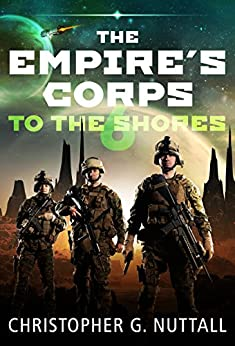 To The Shores ... (The Empire's Corps Book 6) (English Edition)