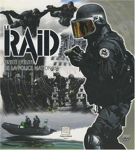 Le RAID : Unité d'élite de la police nationale (1DVD)