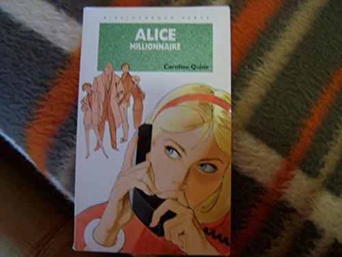 Alice millionnaire