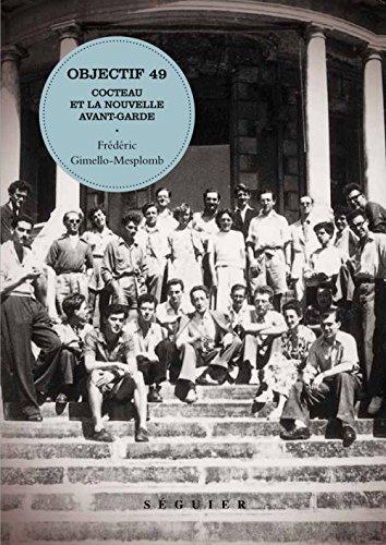 Objectif 49 : Cocteau et la Nouvelle Avant-garde