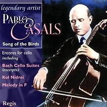 Pablo Casals: Song of the Birds (Cello Encores)