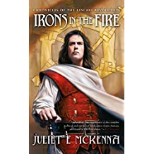 Irons in the Fire (Chronicles of the Lescari Revolution Book 1)
