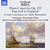 "Ferdinand Ries : Concerto pour piano Op.132 - Grand Variations on ""Rule Britannia"""