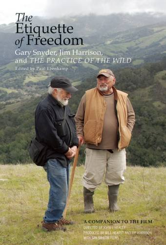 Download The Etiquette Of Freedom Gary Snyder Jim Harrison