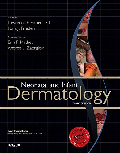 Neonatal and Infant Dermatology, 3e por Lawrence F. Eichenfield MD