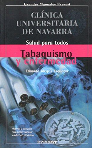 Descargar Libro Tabaquismo y enfermedad: Motivos y consejos para oder superar la adicción al tabaco. (Manuales de la Clínica Universitaria de Navarra) de Alegría Ezquerra Eduardo