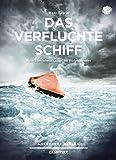 Das verfluchte Schiff: Mein Überlebenskampf im Südpolarmeer (Campfire)