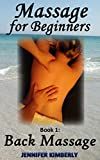 Massage for Beginners Book 1: Back Massage