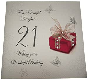 White Cotton Cards Code XDS21 Carte d'anniversaire faite main 21 ans To A Beautiful Daughter 21 Wishing You A Wonderful Birthday