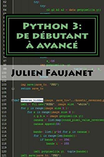 Python 3: de débutant à avancé par Julien Faujanet