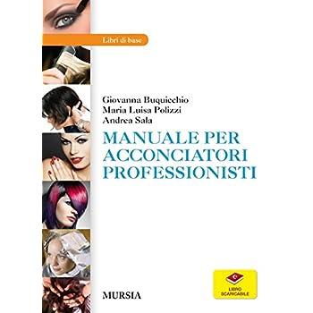 Manuale Per Acconciatori Professionisti. Con Aggiornamento Online