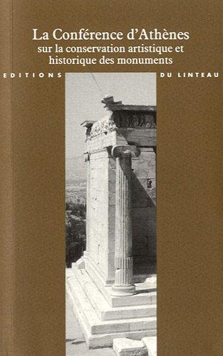 La conférence d'Athènes sur la Conservation artistique et historique des monuments (1931) par Françoise Choay, Collectif