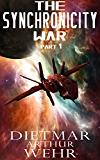 The Synchronicity War Part 1 (English Edition)
