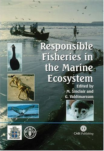 Responsible Fisheries in the Marine Ecosystem (Environmental Science) by M Sinclair (2003-02-12)
