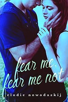 Fear Me, Fear Me Not (Gavert City Book 1) (English Edition) van [Nowodazkij, Elodie]