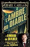 Telecharger Livres L ambre du diable Une aventure de Lucifer Box (PDF,EPUB,MOBI) gratuits en Francaise