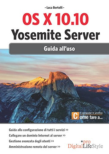 os-x-1010-yosemite-server-guida-alluso-italian-edition